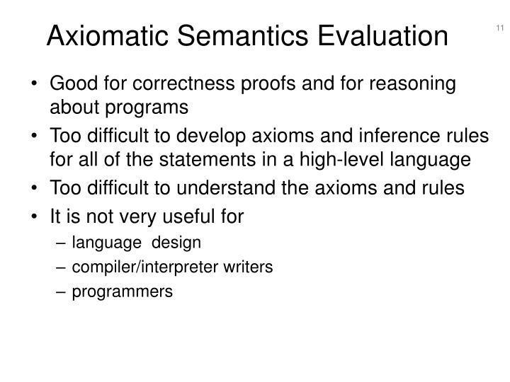 Axiomatic Semantics Evaluation