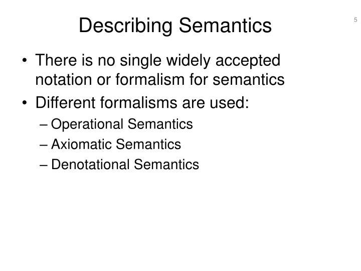 Describing Semantics
