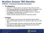 nextgen oceanic tbo benefits otm 4d preliminary benefits information