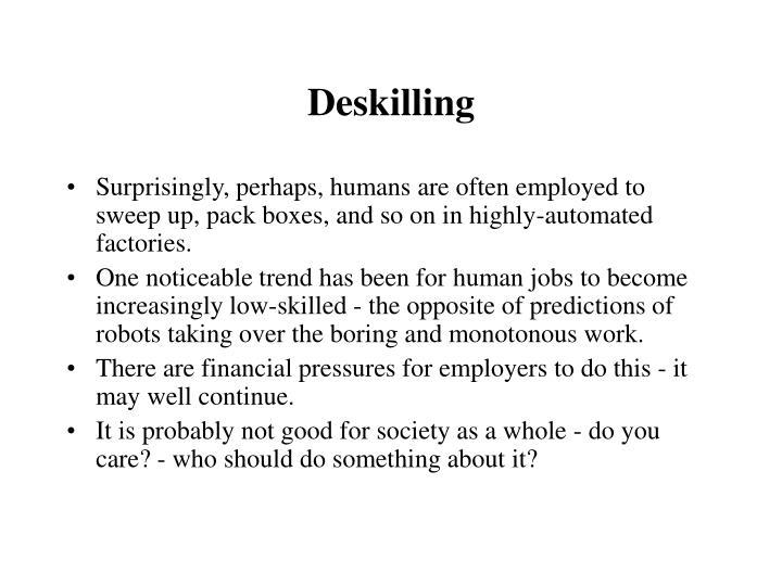 Deskilling