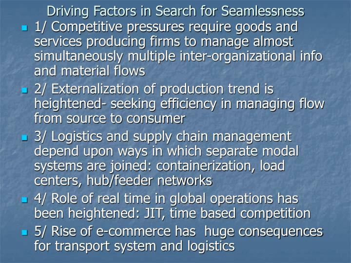 Driving Factors in Search for Seamlessness