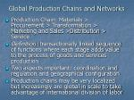 global production chains and networks