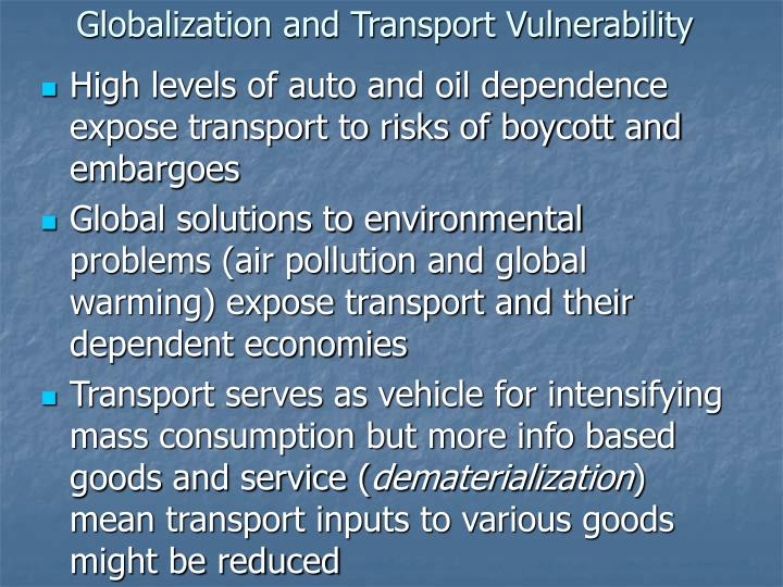 Globalization and Transport Vulnerability