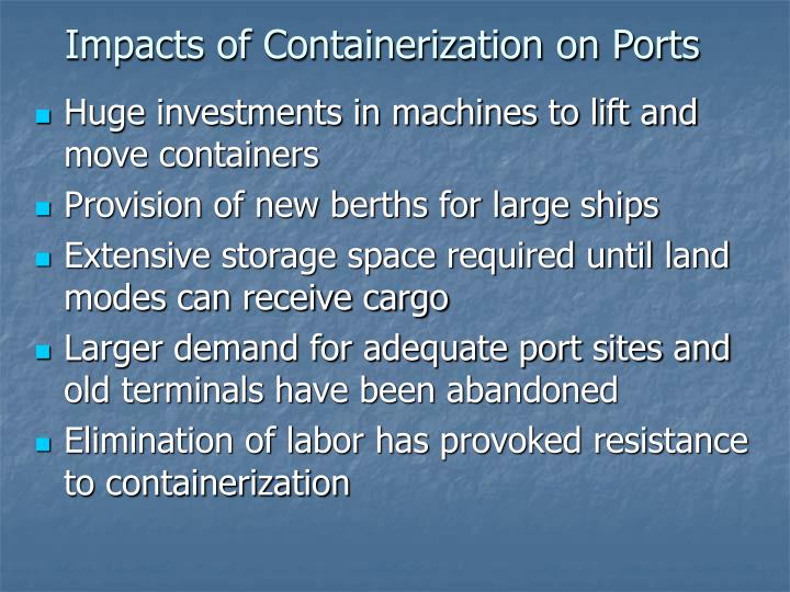 Impacts of Containerization on Ports