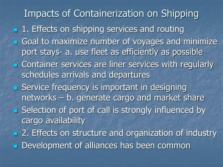 Impacts of Containerization on Shipping