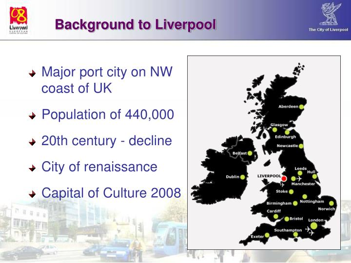 Background to Liverpool