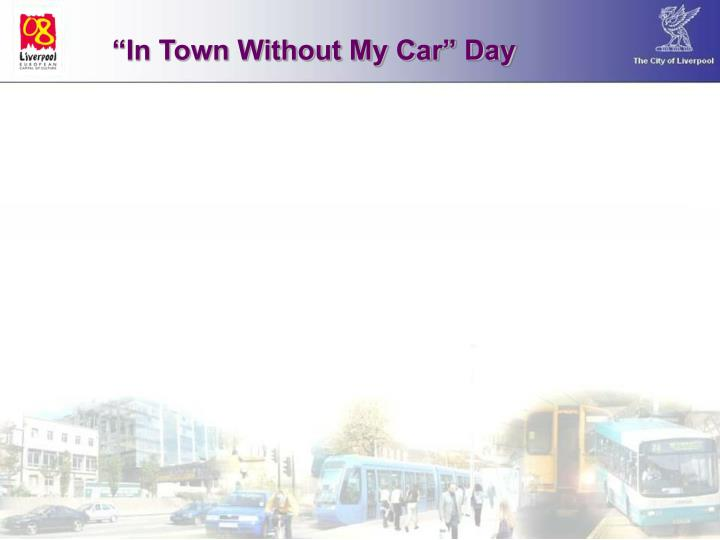 """""""In Town Without My Car"""" Day"""