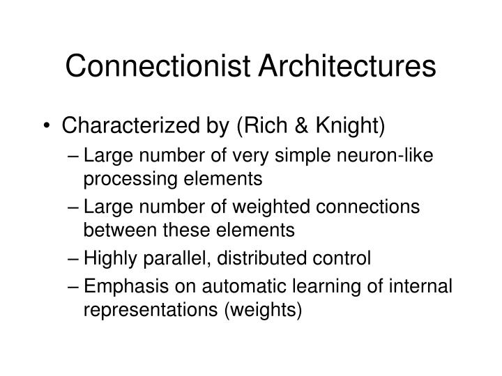 Connectionist architectures