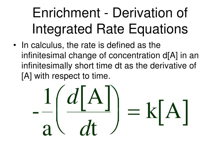 Enrichment derivation of integrated rate equations1