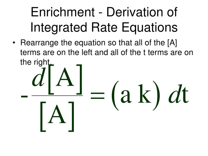 Enrichment derivation of integrated rate equations2