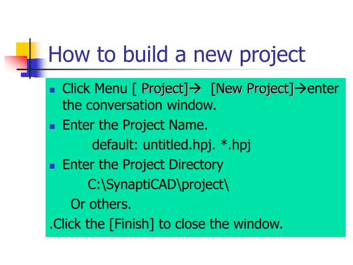 How to build a new project