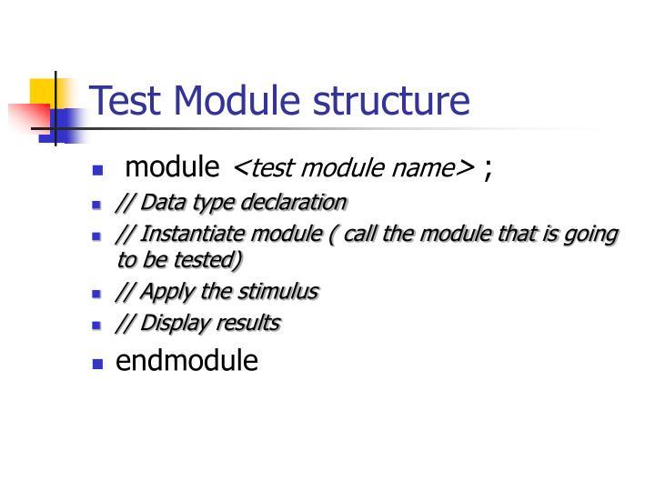 Test Module structure