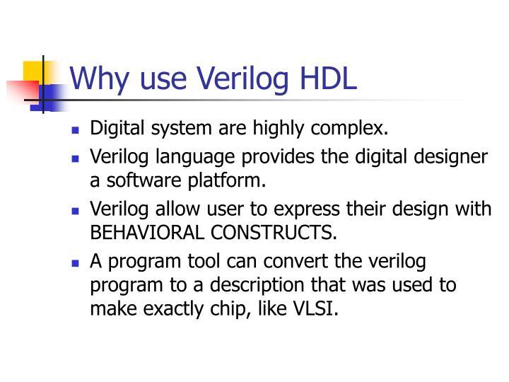 Why use Verilog HDL