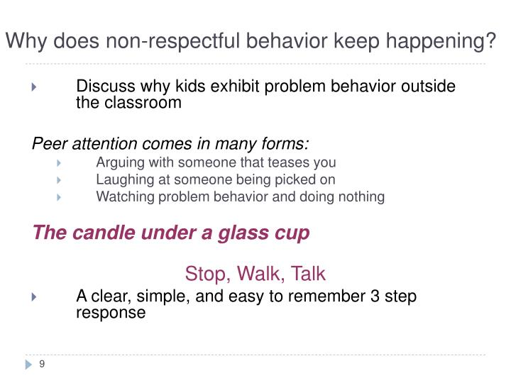 Why does non-respectful behavior keep happening?