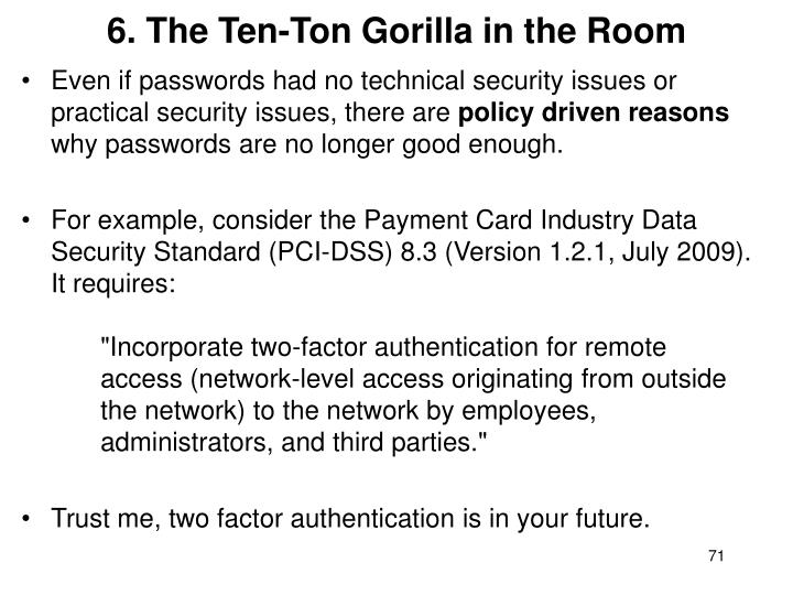 6. The Ten-Ton Gorilla in the Room