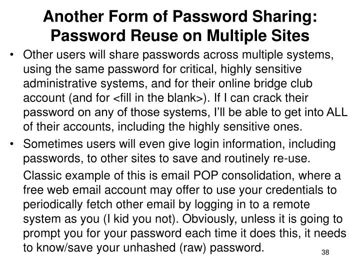 Another Form of Password Sharing: Password Reuse on Multiple Sites