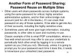 another form of password sharing password reuse on multiple sites