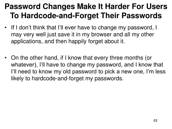 Password Changes Make It Harder For Users