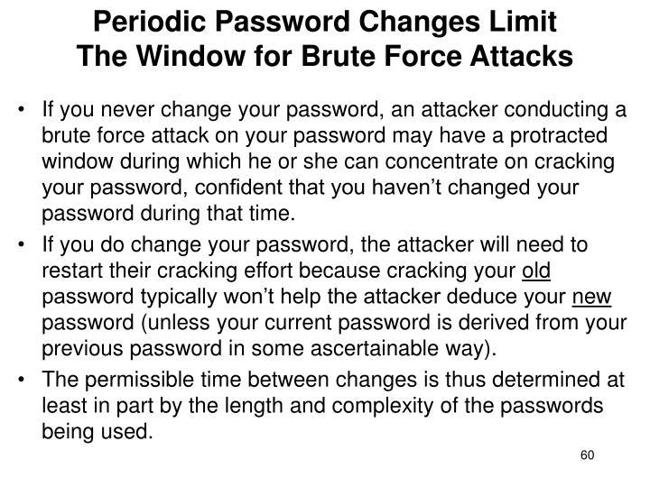 Periodic Password Changes Limit