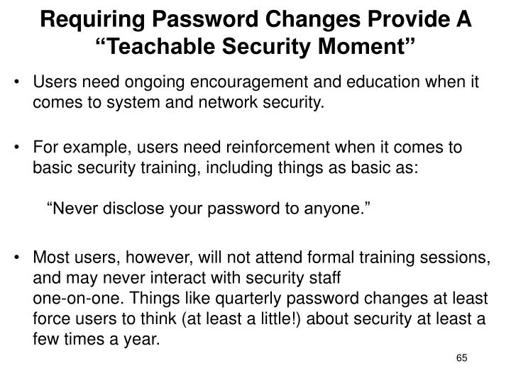 """Requiring Password Changes Provide A """"Teachable Security Moment"""""""