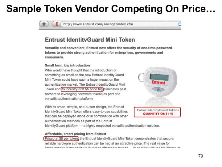 Sample Token Vendor Competing On Price…