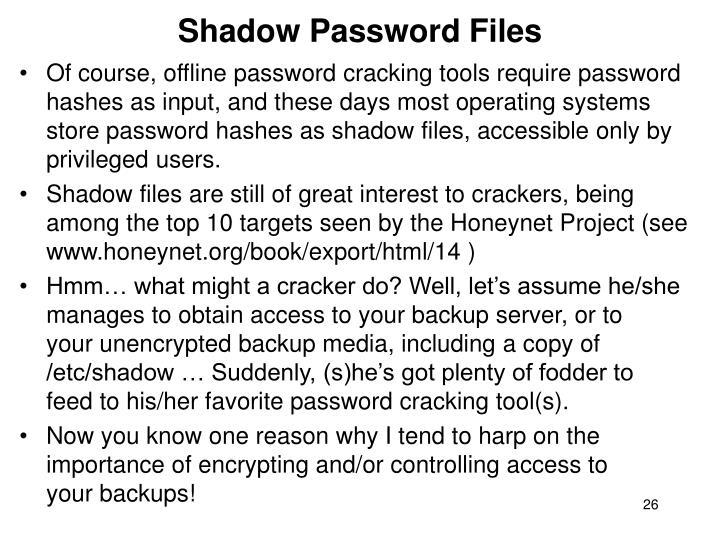 Shadow Password Files