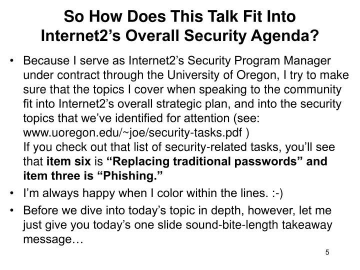 So How Does This Talk Fit Into Internet2's Overall Security Agenda?