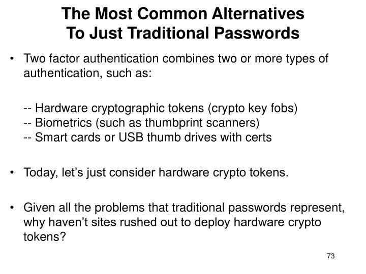 The Most Common Alternatives