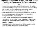 thought experiment would you trust just traditional passwords to secure access to
