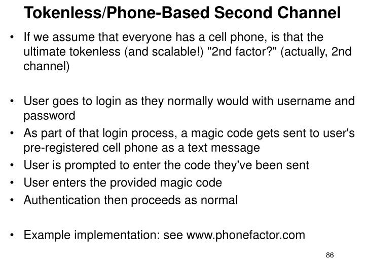 Tokenless/Phone-Based Second Channel
