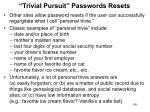 trivial pursuit passwords resets