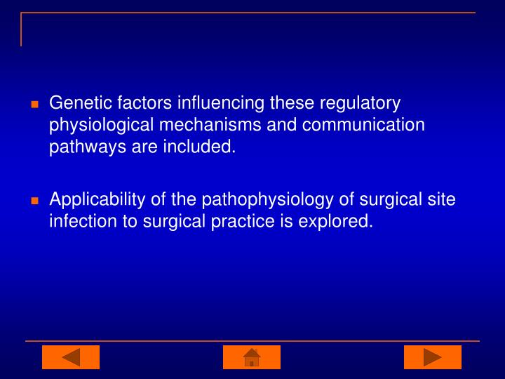 Genetic factors influencing these regulatory physiological mechanisms and communication pathways are included.