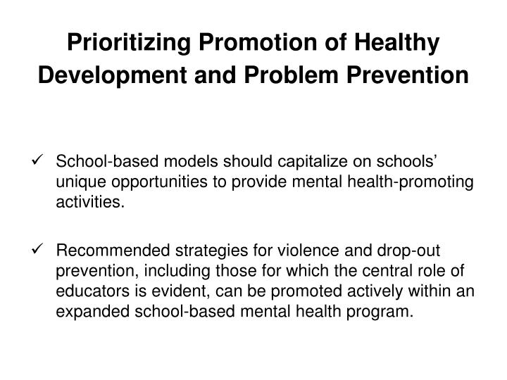 Prioritizing Promotion of Healthy Development and Problem Prevention