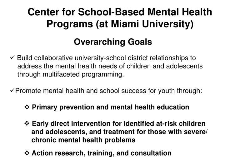 Center for School-Based Mental Health Programs (at Miami University)