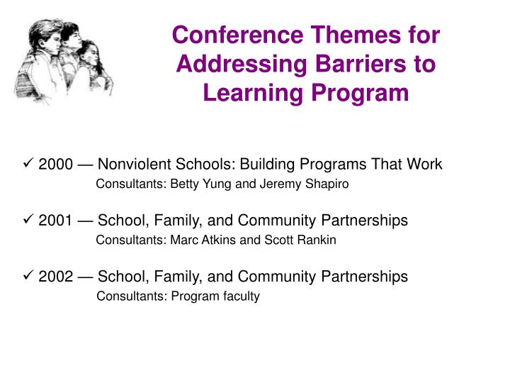 Conference Themes for Addressing Barriers to Learning Program