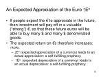 an expected appreciation of the euro e e