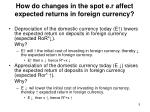 how do changes in the spot e r affect expected returns in foreign currency
