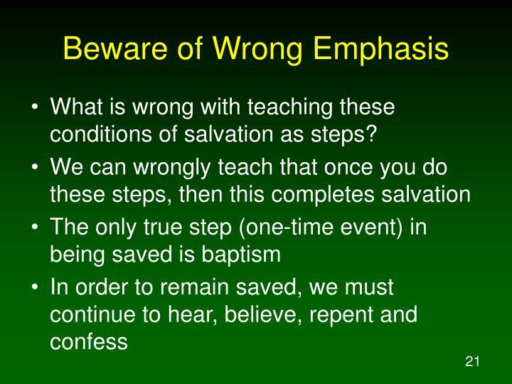 Beware of Wrong Emphasis