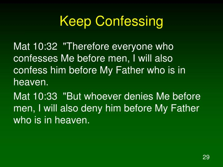 Keep Confessing