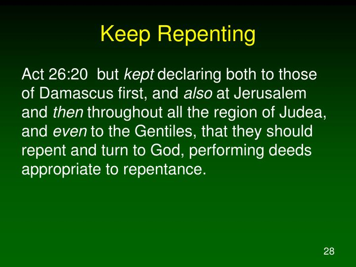 Keep Repenting