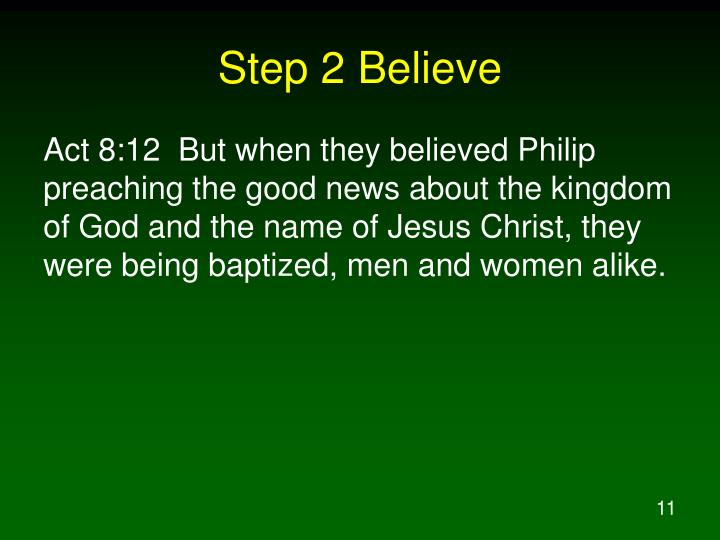 Step 2 Believe
