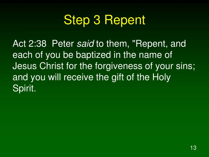 Step 3 Repent
