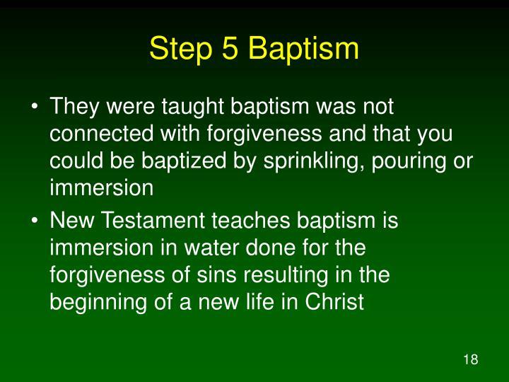 Step 5 Baptism