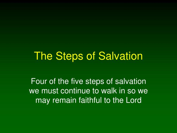 The Steps of Salvation