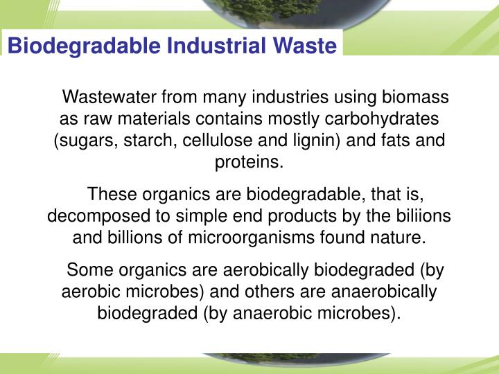 Biodegradable Industrial Waste