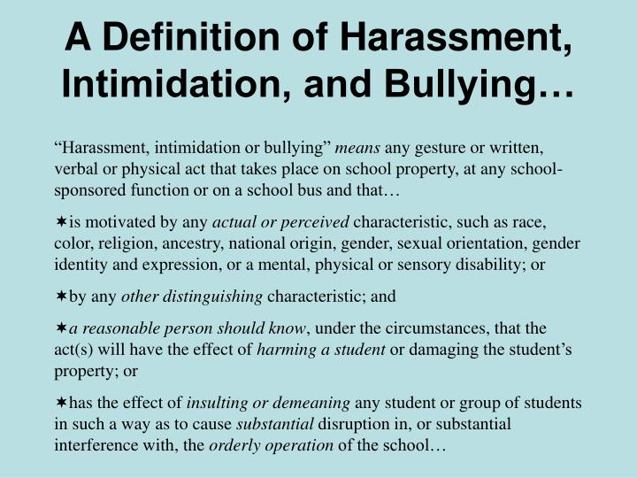 A Definition of Harassment, Intimidation, and Bullying…
