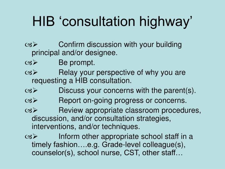 HIB 'consultation highway'