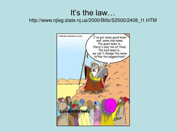 It's the law…
