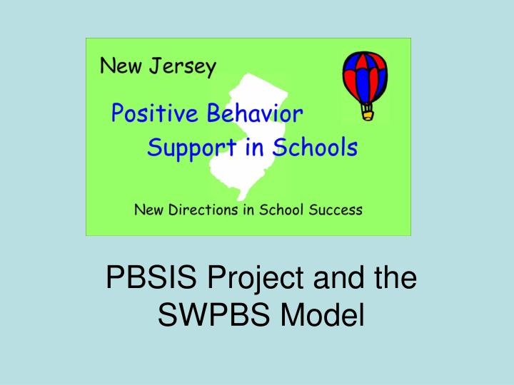 PBSIS Project and the SWPBS Model