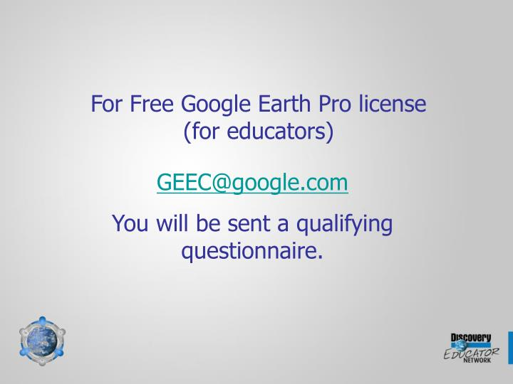 For Free Google Earth Pro license